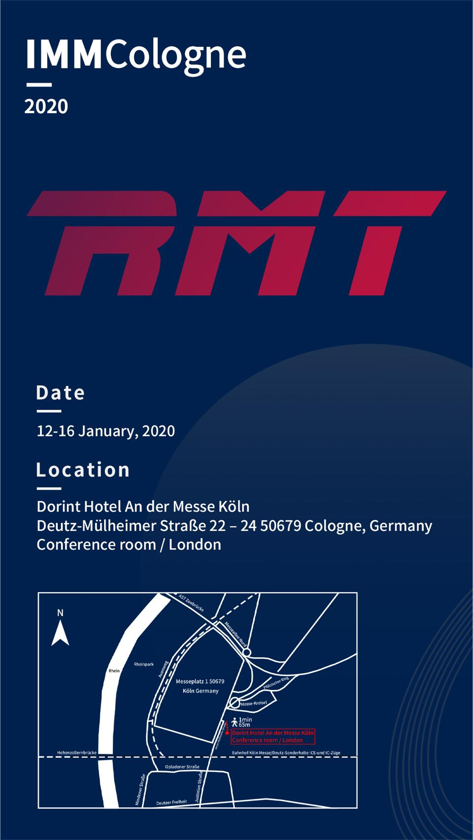 RMT at the DORINT HOTEL FOR 2020 IMM IN COLOGNE